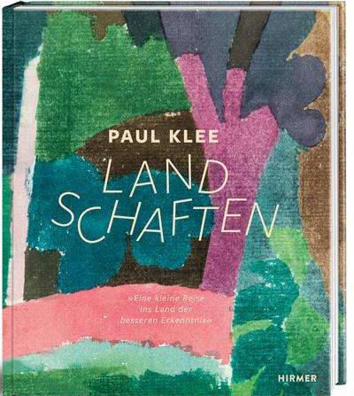 Paul Klee. Landschaften